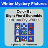 Sight Word Scramble - Winter Mystery Pictures - 5th 100 Fry Words