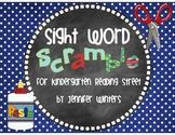 Sight Word Scramble for Kindergarten Reading Street 2013