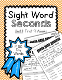 Sight Word Seconds - Unit 1