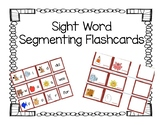 Sight Word Segmenting Cards