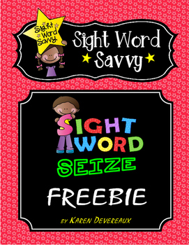 Sight Word SEIZE Freebie Practice Worksheet --- Sight Word Savvy