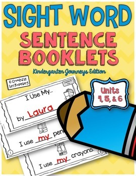 Sight Word Sentence Booklets Units 4-6 {Compatible With Kindergarten Journeys}