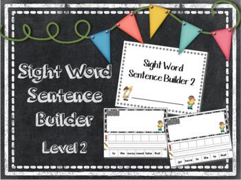Sight Word Sentence Builder Level 2