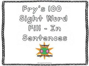Fill-In Sentences (Fry's First 100)