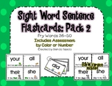 Sight Word Sentence Flashcards Pack 2: Fry Words 26-50