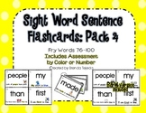 Sight Word Sentence Flashcards and Assessment Pack 4: Fry Words 76-100