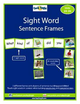 Sight Word Sentence Frames Units 24-26