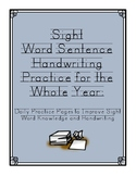Sight Word Sentence Handwriting for the Whole Year!