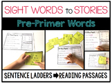 Sight Word Sentence Ladders: PRE-PRIMER