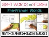 Sight Word Sentence Ladders: PRE-PRIMER