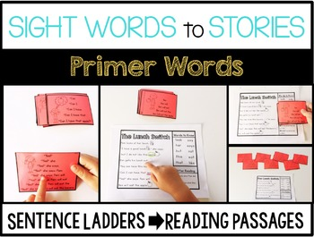 Sight Word Sentence Ladders: PRIMER