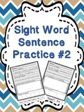 Sight Word Sentence Practice #2 - trace it, write it, illustrate it, & build it