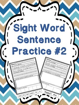 Sight Word Sentence Practice #2 - trace it, write it, illustrate it, & build it