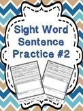 Sight Word Sentence Practice #2 - trace it, write it, illu