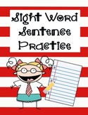 Sight Word Sentence Practice (Common Core RF.K.3)