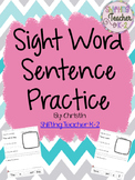 Sight Word Practice w/ Sentences - No Prep!