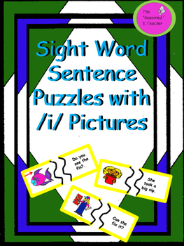 Sight Word Sentence Puzzles With /i/ Pictures