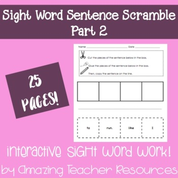 Sight Word Sentence Scramble Part 2! - A Bundle of 25 Page