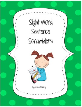 Sight Word Sentence Scramblers
