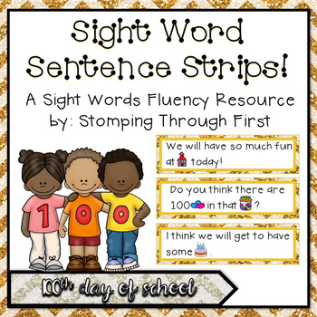 Sight Word Sentence Strips: 100th Day of School Set