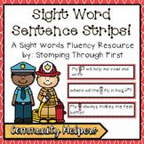 Sight Word Sentence Strips: Community Helpers Set