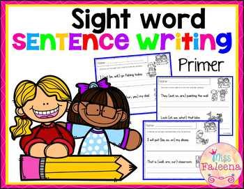 Sight Word Sentence Writing (Primer)