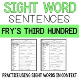 Sight Word Sentences: Fry's Third 100