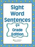 Sight Word Sentences 1st Grade Edition