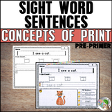Concepts of Print - Sight Word Sentences (Dolch Pre-Primer List)