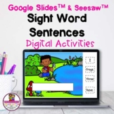Sight Word Sentences Digital Google Slides & Seesaw Distan