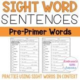 Sight Word Sentences: Dolch Pre-Primer