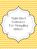 Sight Word Sentences {{Kindergarten}}