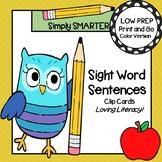 Sight Word Sentences:  LOW PREP Sentence Completion Clip Cards