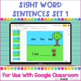 Sight Word Sentences Set 1 for Use With Google Classroom™