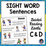 Sight Word Sentences for Guided Reading Levels C and D  {Ideal for ELL or RtI}