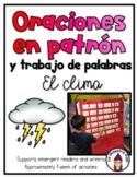 Sight Word Sentences in Spanish- Oraciones en patrón- El clima
