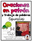 Sight Word Sentences in Spanish- Oraciones en patrón- Opuestos