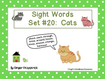 Sight Word Set #20 Cats