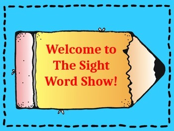 Sight Word Show-Editable PowerPoint