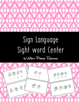 Sight Word Sign Language Center