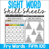 Sight Word Skill Sheets - Fry Words - Fifth 100