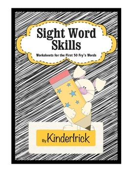 Sight Word Skills- {Covers First 50 Fry's Words -Plus more!}