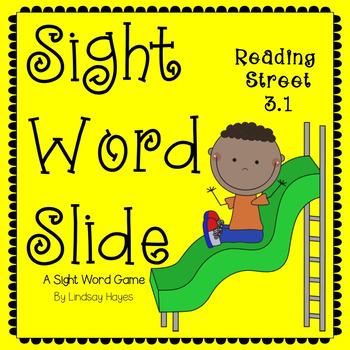 Sight Word Slide: Reading Street Unit 3.1