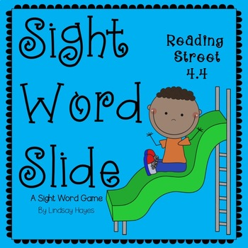 Sight Word Slide: Reading Street Unit 4.4