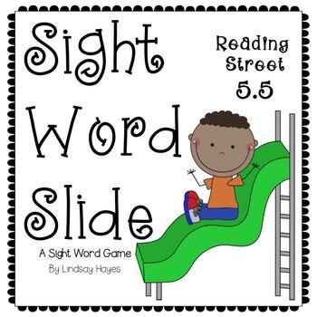 Sight Word Slide: Reading Street Unit 5.5