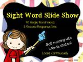 Sight Word Slide Show