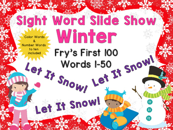 Sight Word Slide Show, Fry's First 100, Words 1-50, Winter