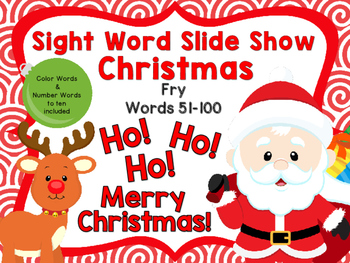 Sight Word Slide Show, Fry's First 100, Words 51-100, Christmas