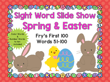 Sight Word Slide Show, Fry's First 100, Words 51-100, Spring & Easter