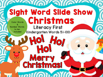 Sight Word Slide Show, Literacy First Kindergarten Words 51-100, Christmas